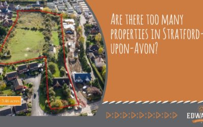 Edwards - Are there too many properties in Stratford-upon-Avon