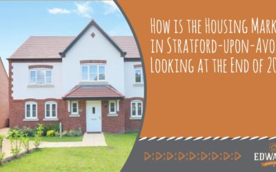 How is the Housing Market in Stratford-upon-Avon Looking at the End of 2019?